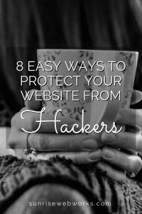 8 Easy Ways to Protect Your Website from Hackers