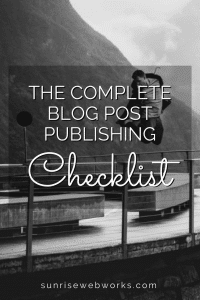 The Complete Blog Post Publishing Checklist